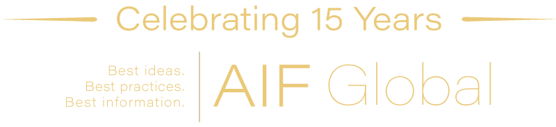 AIF Global - Celebrating 15 years. Best ideas. Best practices. Best information.